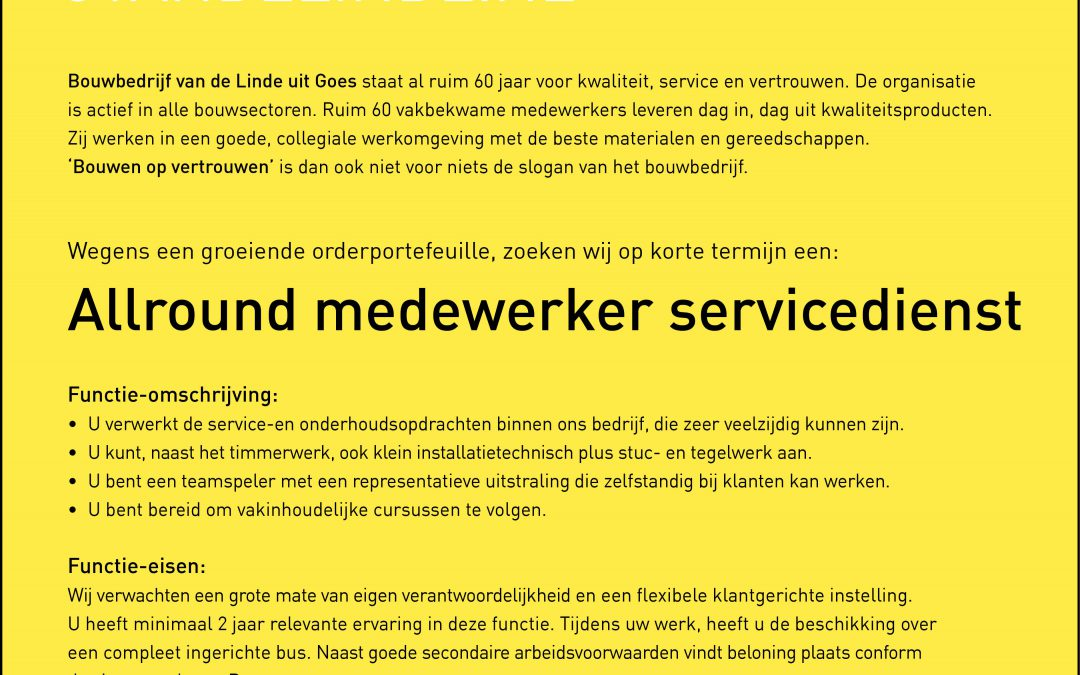 Wij zijn op zoek naar een: Allround medewerker servicedienst
